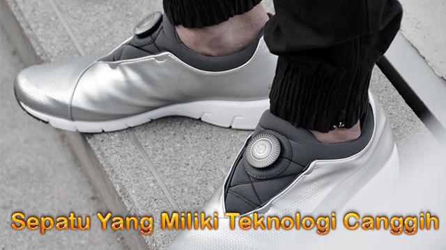 Sepatu Yang Miliki Teknologi Canggih